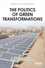 The Politics of Green Transformations cover